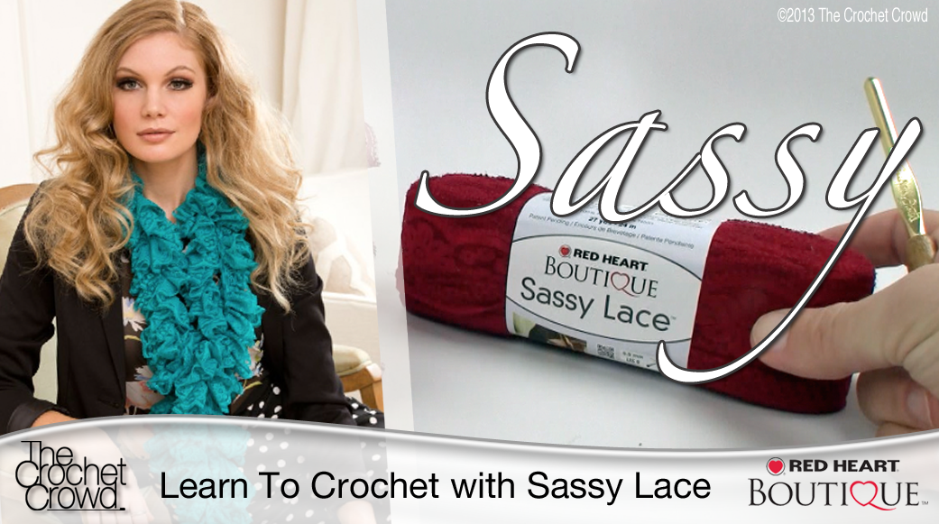 Crocheting With Mikey : Learn How To Crochet with Red Heart Sassy Lace Knot Just Yarn Blog